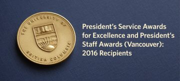 2016 President's Service Awards for Excellence and President's Staff Award (Vancouver Campus) Recipients